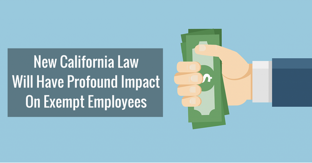 What California's Increasing Minimum Wage Means for Exempt Employees